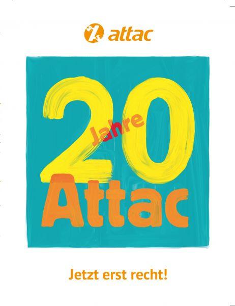 Flyer: Jetzt erst recht! – 20 Jahre Attac