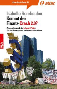 Basistext 53: Kommt der Finanz-Crash 2.0?