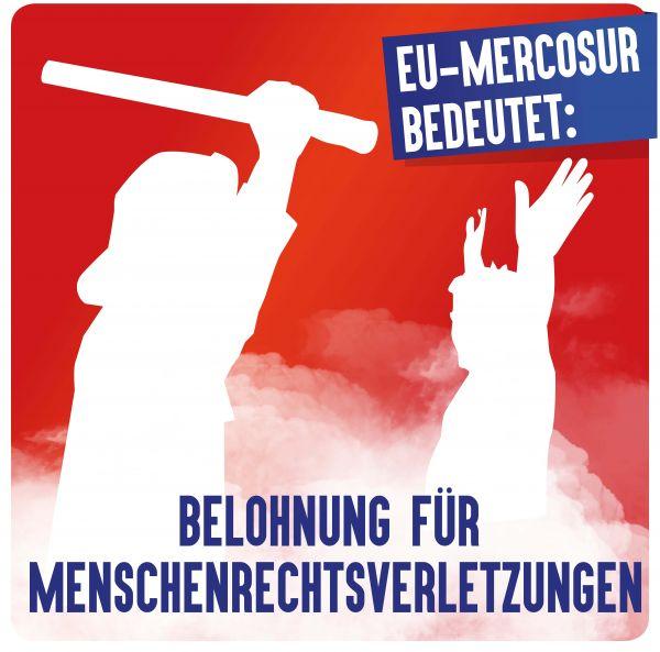 "Aufkleber ""EU/Mercosur: Weniger Menschenrechte"""