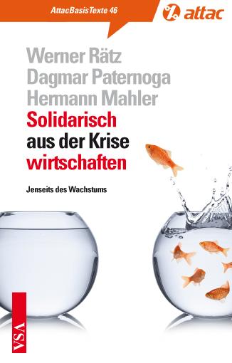 Basistext 46: Solidarisch aus der Krise wirtschaften