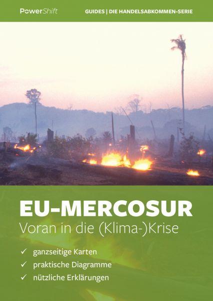 """Reiseführer"": EU-Mercosur – Klimakrise"