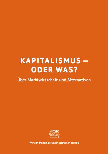 Bildungsmaterial: Kapitalismus - oder was?