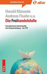 Basistext 45: Die Freihandelsfalle