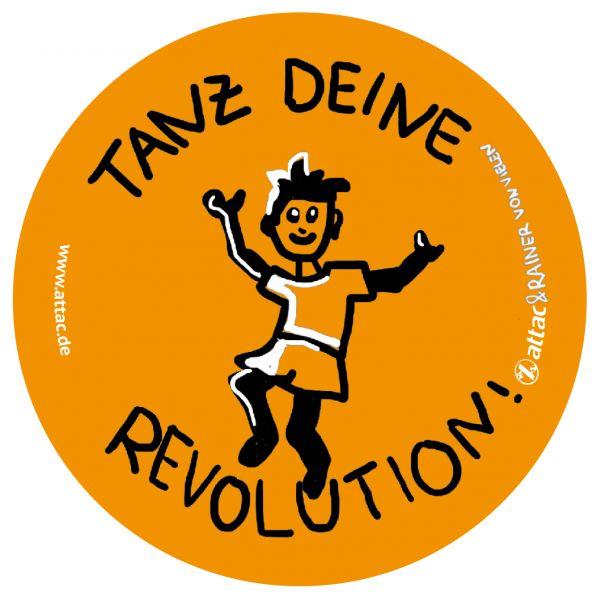 Aufkleber: Tanz Deine Revolution (RainerVonVielen)