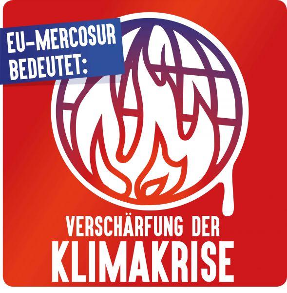 "Aufkleber ""EU/Mercosur: Klimakrise"""