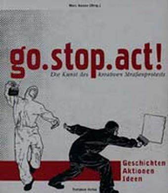 Buch: go.stop.act - Kreativer Protest
