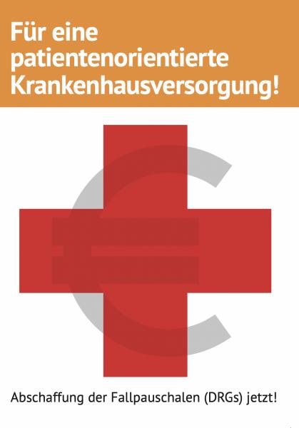 """Faltblatt """"Für Patienten, gegen Fallpauschalen"""" (A6)"""