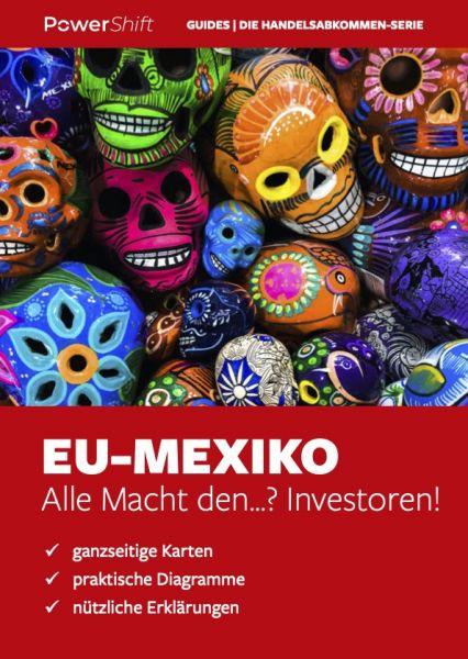 """""""Reiseführer"""" EU-Mexiko: Investoren-Macht"""