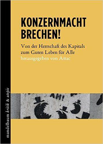 Buch: Konzernmacht brechen! (Hrsg.: Attac Österreich)