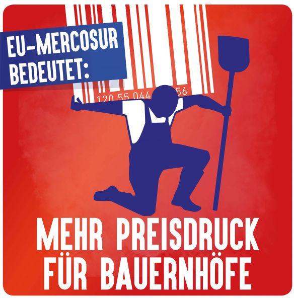 """Aufkleber """"EU/Mercosur: Preisdruck Agrarwirtschaft"""""""