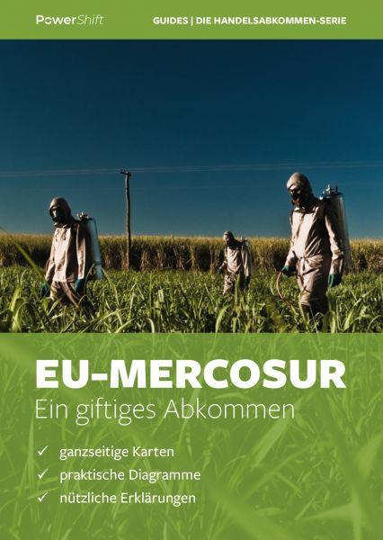 """""""Reiseführer"""": EU-Mercosur - ein giftiges Abkommen"""