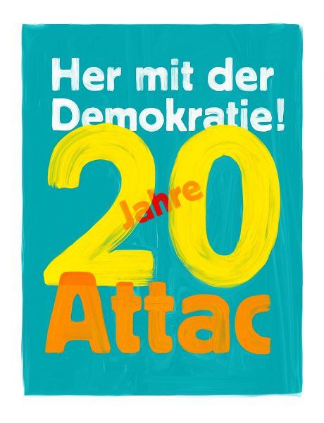Postkarte: 20 Jahre Attac - Her mit der Demokratie