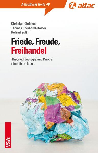 Basistext 49: Friede, Freude, Freihandel