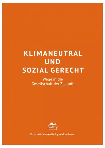 Bildungsmaterial: Klimaneutral und sozial gerecht