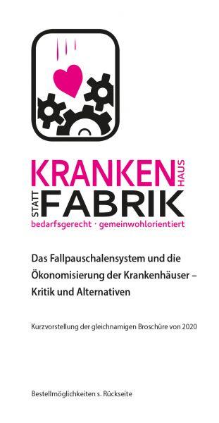 "Flyer ""Krankenhaus statt Fabrik"" (Kurzfassung)"